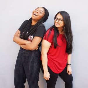 Gayatri Bhudia and Melody Adeniran